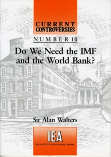 Do We Need the IMF and the World Bank?, Paperback / softback Book