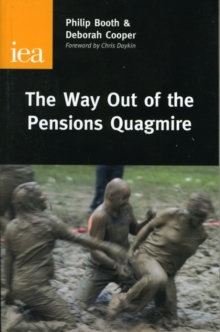 The Way Out of the Pensions Quagmire, Hardback Book