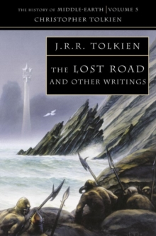 The Lost Road : And Other Writings, Paperback Book