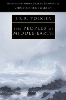 The Peoples of Middle-earth, Paperback Book