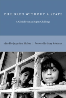 Children Without a State : A Global Human Rights Challenge, Hardback Book