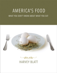 America's Food : What You Don't Know About What You Eat, Paperback / softback Book
