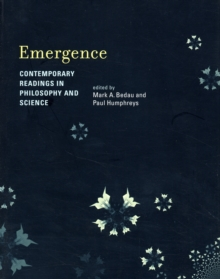 Emergence : Contemporary Readings in Philosophy and Science, Paperback / softback Book