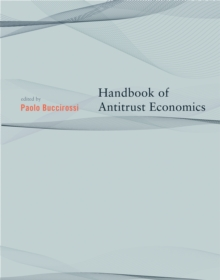 Handbook of Antitrust Economics, Paperback / softback Book