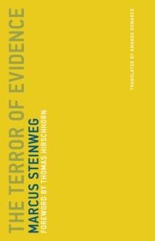 The Terror of Evidence : Volume 4, Paperback / softback Book