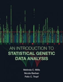 An Introduction to Statistical Genetic Data Analysis, Paperback / softback Book