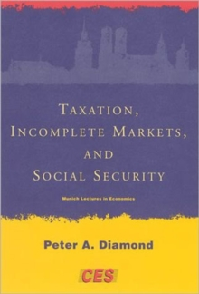 Taxation, Incomplete Markets, and Social Security, Paperback / softback Book