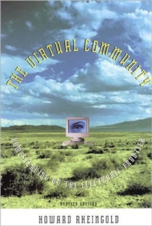 The Virtual Community : Homesteading on the Electronic Frontier, Paperback Book
