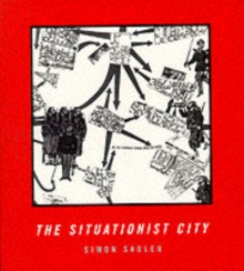 The Situationist City, Paperback Book