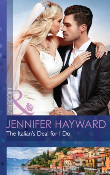 The Italian's Deal for I Do, Paperback Book