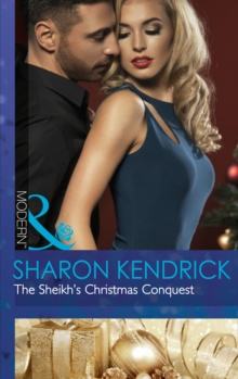 The Sheikh's Christmas Conquest, Paperback Book