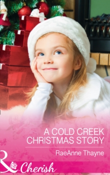 A Cold Creek Christmas Story, Paperback Book