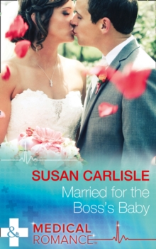Married for the Boss's Baby, Paperback Book