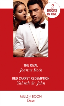 The Rival : The Rival (Dynasties: Mesa Falls) / Red Carpet Redemption (the Stewart Heirs), Paperback / softback Book
