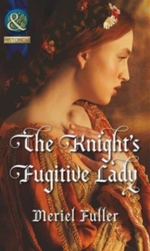 The Knight's Fugitive Lady, Paperback Book