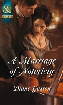 A Marriage of Notoriety, Paperback Book