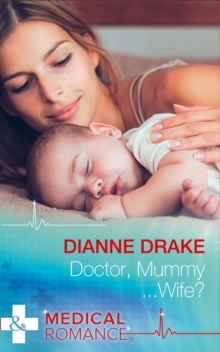 Doctor, Mummy...Wife?, Paperback Book