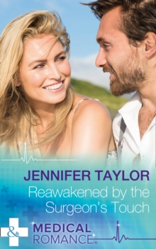 Reawakened by the Surgeon's Touch, Paperback Book
