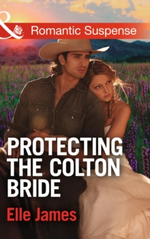 Protecting the Colton Bride, Paperback Book