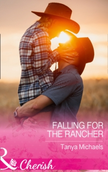 Falling for the Rancher, Paperback Book