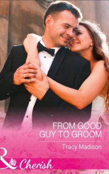 From Good Guy to Groom, Paperback Book