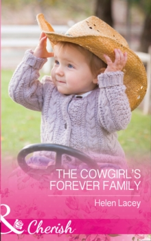 The Cowgirl's Forever Family, Paperback Book