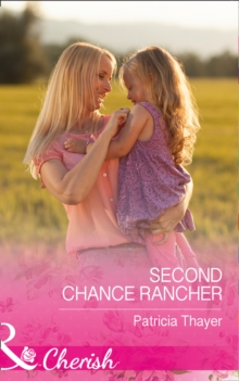 Second Chance Rancher, Paperback Book