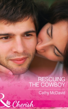 Rescuing the Cowboy, Paperback Book