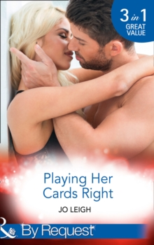 Playing Her Cards Right : Choose Me / Have Me / Want Me, Paperback Book