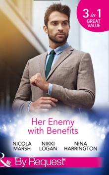 Her Enemy with Benefits : Her Deal with the Devil / My Boyfriend and Other Enemies / Blind Date Rivals, Paperback Book