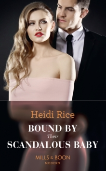 Bound By Their Scandalous Baby, Paperback / softback Book