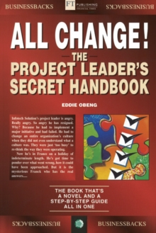 All Change! : The Project Leader's Secret Handbook, Paperback Book