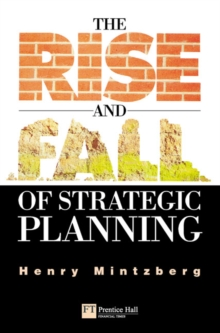 Rise and Fall of Strategic Planning, Paperback Book