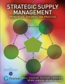 Strategic Supply Management : Principles, theories and practice, Paperback Book
