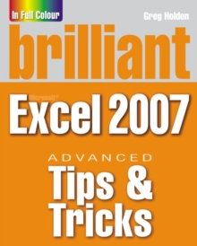 Brilliant Microsoft Excel 2007 Tips & Tricks, Paperback Book