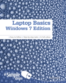 Laptop Basics Windows 7 Edition in Simple Steps, Paperback Book