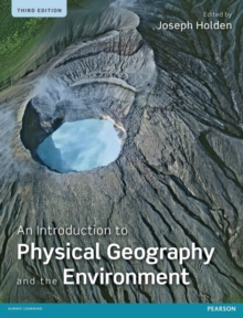An Introduction to Physical Geography and the Environment, Paperback Book