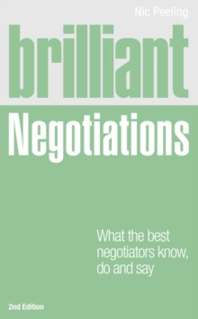 Brilliant Negotiations 2e : What the best Negotiators Know, Do and Say, Paperback Book