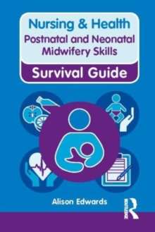 Nursing & Health Survival Guide: Postnatal & Neonatal Midwifery Skills, Spiral bound Book