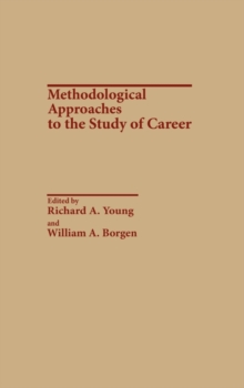 Methodological Approaches to the Study of Career, Hardback Book