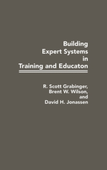 Building Expert Systems in Training and Education, Hardback Book