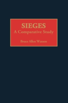 Sieges : A Comparative Study, Hardback Book