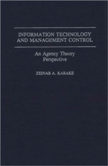 Information Technology and Management Control : An Agency Theory Perspective, Hardback Book