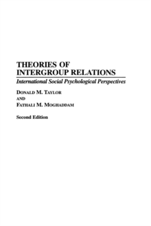 Theories of Intergroup Relations : International Social Psychological Perspectives, 2nd Edition, Paperback / softback Book