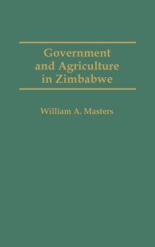 Government and Agriculture in Zimbabwe, Hardback Book
