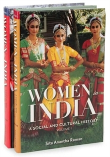 Women in India [2 volumes] : A Social and Cultural History, Hardback Book