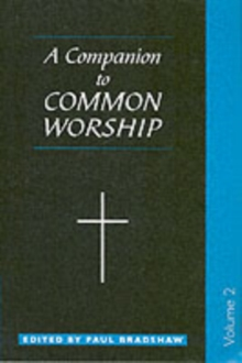A Companion to Common Worship : v. 2, Paperback Book
