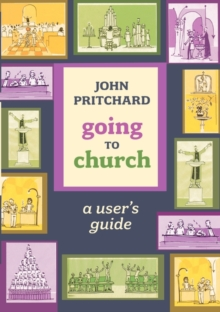 Going to Church : A User's Guide, Paperback Book