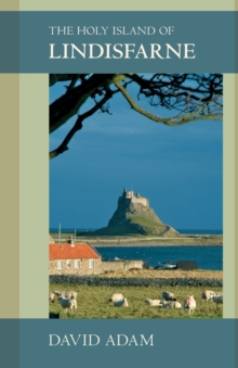 The Holy Island of Lindisfarne, Paperback Book