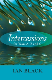 Intercessions for Years A, B, and C, Paperback Book